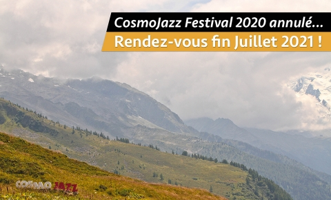 Cancellation of the CosmoJazz Festival