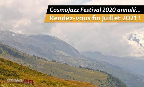 Annulation du CosmoJazz Festival 2020