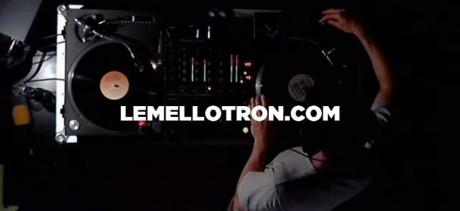 LE MELLOTRON DJS